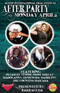 After Party Monday Showcase at the 97.5 Pride Radio Austin presents the Day Drag Showcase at the 2016 Austin International Drag Festival