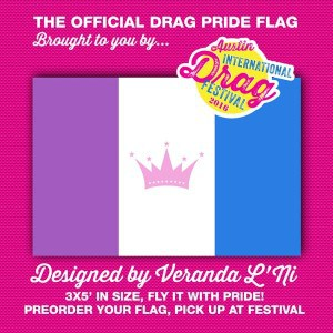 The official Drag Pride Flag is now available at our online shop.