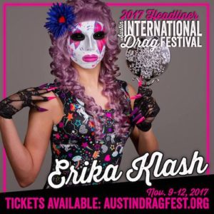 Erika Klash performing at the 2017 Austin International Drag Festival