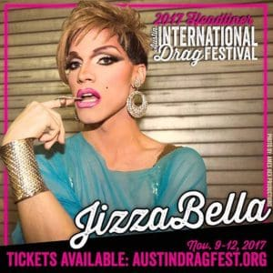Jizza Bella performing at the 2017 Austin International Drag Festival
