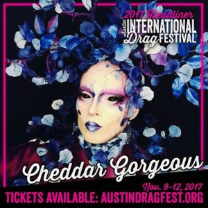 Cheddar Gorgeous performing at the 2017 Austin International Drag Festival