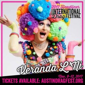 Veranda L'Ni performing at the 2017 Austin International Drag Festival
