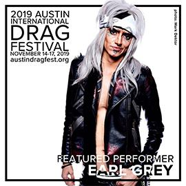 2019 FEATURED PERFORMER EARL GREY