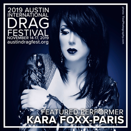 2019 FEATURED PERFORMER KARA FOXX PARIS