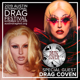 SPECIAL GUESTS DRAG COVEN