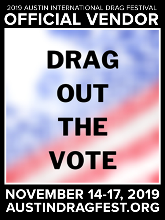 2019 VENDOR DRAG OUT THE VOTE